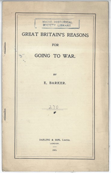 """""""Great Britain's Reasons For Going To War."""" Sir Gilbert, box 1."""